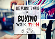 The Ultimate Guide to Buying Your Teen a Car