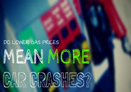 Do Lower Gas Prices Mean More Car Crashes?