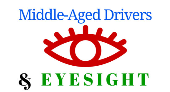 Middle-Aged Drivers and Eyesight
