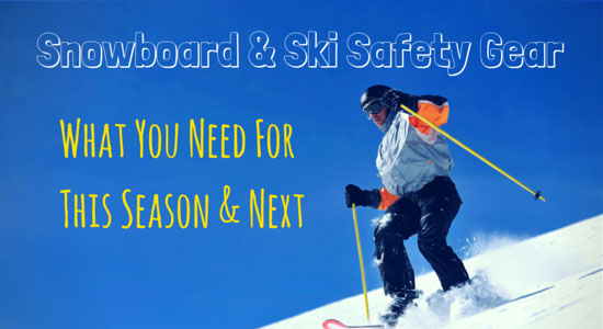 Snowboard and Ski Safety Gear