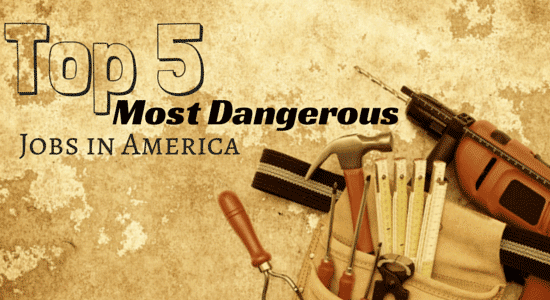 Top 5 Most Dangerous Jobs in America