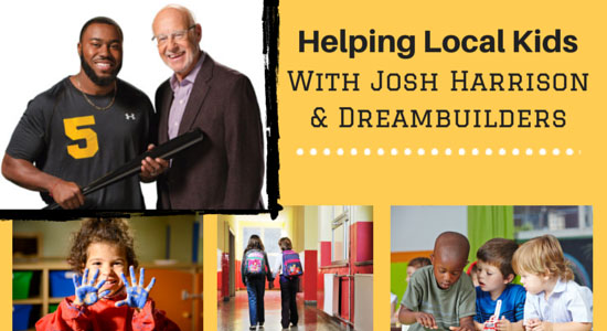 Josh Harrison and Dreambuilders
